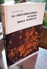 1976 'CONTAMINAZIONI FUNGINE DEGLI ALIMENTI' DI GIOVANNI CIRILLI. RARO