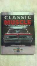 CLASSIC MUSCLE - PART OF THE COMPLETE STREET MACHINE LIBRARY - 2006