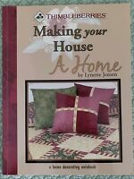 Thimbleberries Making your House a Home Quilt book by Lynette Jensen