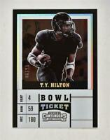 2017 Panini Contenders Draft Picks Bowl Ticket #90 T.Y. Hilton /99