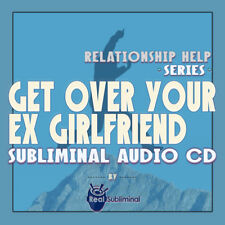 Subliminal Relationship Help Series: Get Over Your Ex Girlfriend Subliminal CD