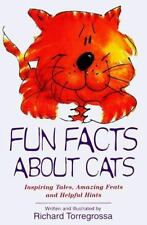 Fun Facts about Cats: Inspiring Tales, Amazing Feats, Helpful Hints (Paperback o
