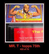 25/75 80s A-Team Mr T Diamond Sparkle 2013 Topps 75th Anniversary Card Autograph