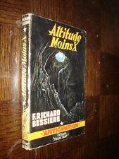 ALTITUDE MOINS X - F. Richard Bessière 1956 - Anticipation Fleuve Noir n°75