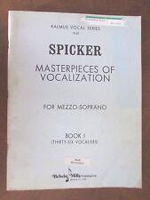 SPICKER MASTERPIECES FOR VOCALIZATION Mezzo-Soprano