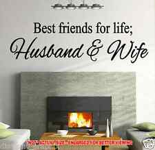 BEST FRIENDS FOR LIFE HUSBAND & WIFE DECAL WALL QUOTE STICKER INSPIRATIONAL ART