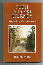 SUCH A LONG JOURNEY by R D Hackling (Mowray PB, 1988) signed first
