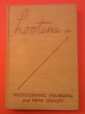 Lootens on Photographic Enlarging and Print Quality (1953) techniques J Ghislain