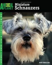 Miniature Schnauzers (Animal Planet® Pet Care Lib