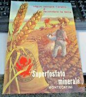 """volantino pubbl. anni 50 formato 16,7 x 23,7  """"SUPERFOSFATO MINERALE MONTECATINI"""