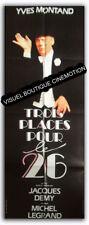 Affiche Pliée 60x160cm TROIS PLACES POUR LE 26 (1988) Yves Montand NEUVE