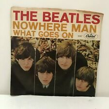 THE BEATLES WHAT GOES ON/NOWHERE MAN 45 RPM VG+ (CAPITOL #5587)