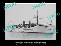 OLD LARGE HISTORIC PHOTO OF US NAVY WARSHIP, THE USN PHILADELPHIA 1893, NEW YORK