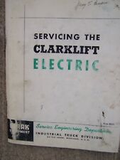 1963 Clarklift Electric Forklift Industrial Truck Service Manual MORE IN STORE U