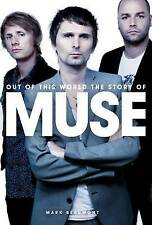Muse Biography Book - Out of This World: The Story of Muse by Mark Beaumont