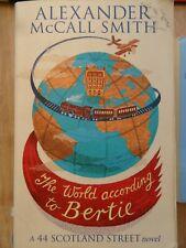 The World According To Bertie: A 44 Scotland Street Novel By Alexander McCall S