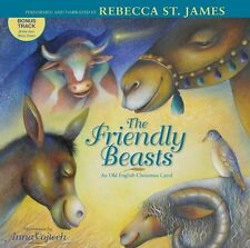 The Friendly Beasts: an old English Christmas carol by Rebecca St. James