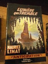 Maurice Limat Lumière qui tremble Fleuve Noir à la fusée N°196