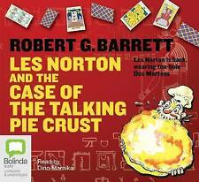 Les Norton and the Case of the Talking Pie Crust by Robert G. Barrett (CD-Audio, 2008)