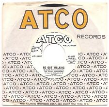 SOUL SURVIVORS Go Out Walking / Turn Out The Fire  XO  Soul 45 on Atco wl promo