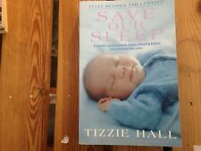 Save Our Sleep Tizzie Hall Revised and Updated