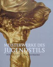 LIVRE : CHEFS D'OEUVRE DE L'ART NOUVEAU (Daum,Gallé,Wolfers,Gaillard,Pankok