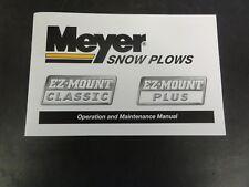 MEYER EZ-Mount Classic EZ-Mount Plus Snow Plows Operation Maintenance Manual