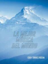 La Mejor Musica Del Mundo by Eddy Torres (2014, Paperback)