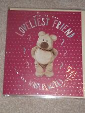 """"""" WHO IS THE LOVELIEST FRIEND...IN THE WHOLE WORLD """" Cute Card ...See Photo's"""