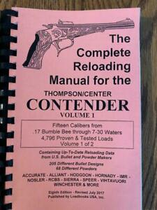 THE COMPLETE RELOADING MANUAL FOR THE THOMPSON/ CENTER CONTENDER VOLUME 1