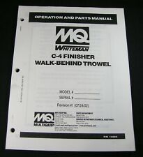MQ Multiquip C-4 Finisher Walk Behind Trowel Operation Parts Maintenance Manual