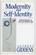 Modernity and Self-Identity: Self and Society in the Late Modern Age (Paperback
