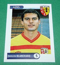 N°87 BLANCHARD RC LENS RCL BOLLAERT PANINI FOOTBALL FOOT 2001 2000-2001