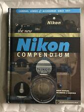 The New Nikon Compendium, Cameras, Lenses, accessories, Hardback Book,