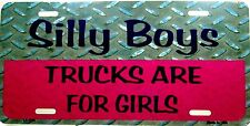 Novelty License Plates Trucks are for Girls Hot Rod new aluminum auto tag (1134)