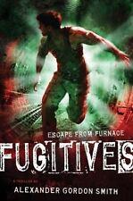 Fugitives: Escape from Furnace 4 Smith, Alexander Gordon VeryGood