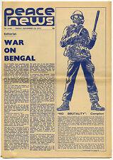 PEACE NEWS 19/11/1971 War on Bengal Northern Ireland IRA Oz era magazine