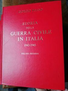 STORIA DELLA GUERRA CIVILE IN ITALIA 1943 1945 Giorgio Pisanò RSI FPE