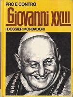 Riccardo Mezzanotte Pro e contro Giovanni XXIII Mondadori 1972 4167