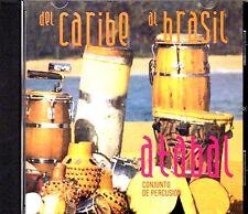 """ATABAL - """" DEL CARIBE AL BRASIL - CONJUNTO DE PERCUSION - CD"""