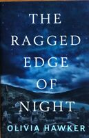 THE RAGGED EDGE OF NIGHT ~ OLIVIA HAWKER  ~ SOFT COVER ~ BRAND  NEW