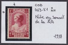 Belgique 1937 VARIETE Cob# 463-V1 Timbre Neuf * MH hinged..................A5142