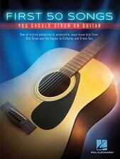 FIRST 50 SONGS YOU SHOULD STRUM ON GUITAR - EASY GUITAR TAB SONGBOOK 148996
