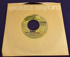 BREAD The Guitar Man/Just Like Yesterday 45 Record Elektra Records EK45803
