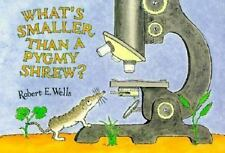Whats Smaller Than a Pygmy Shrew? (Wells