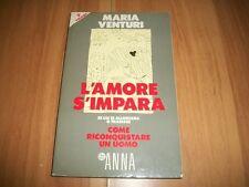 MARIA VENTURI-L'AMORE S'IMPARA-ANNA-SUPPL. n.19-11 MAGGIO 1989-VOLUME 3