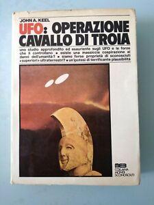 UFO: OPERAZIONE CAVALLO DI TROIA John F. Keel 1975 MEB Prima edizione RARO!