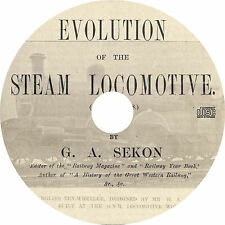 Evolution of the Steam Locomotive by G.A. Sekon (1899) Book on CD
