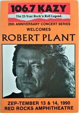 * Robert Plant * - Satin Backstage Pass Styled Promo Sticker - Red Rocks - 1990