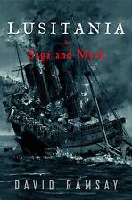 Lusitania: Saga and Myth : David Ramsay